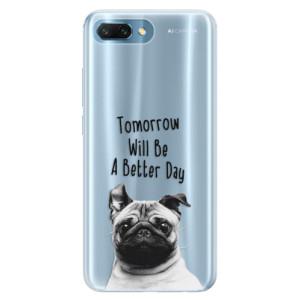 Silikonové pouzdro iSaprio (mléčně zakalené) Better Day 01 na mobil Honor 10