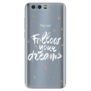 Silikonové pouzdro iSaprio (mléčně zakalené) Follow Your Dreams bílý na mobil Honor 9