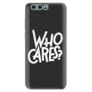 Silikonové pouzdro iSaprio (mléčně zakalené) Who Cares na mobil Honor 9