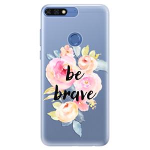 Silikonové pouzdro iSaprio (mléčně zakalené) Be Brave na mobil Honor 7C