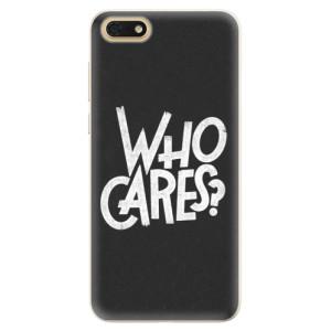 Silikonové pouzdro iSaprio (mléčně zakalené) Who Cares na mobil Honor 7S