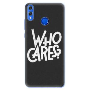 Silikonové pouzdro iSaprio (mléčně zakalené) Who Cares na mobil Honor 8X