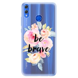 Silikonové pouzdro iSaprio (mléčně zakalené) Be Brave na mobil Honor 8X