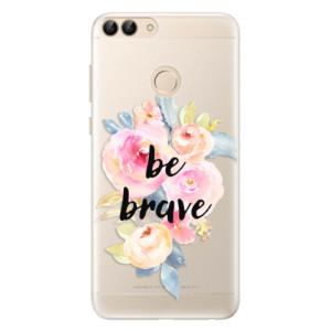 Silikonové pouzdro iSaprio (mléčně zakalené) Be Brave na mobil Huawei P Smart