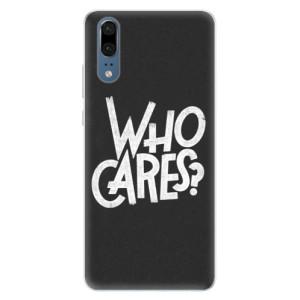 Silikonové pouzdro iSaprio (mléčně zakalené) Who Cares na mobil Huawei P20