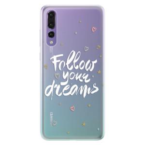 Silikonové pouzdro iSaprio (mléčně zakalené) Follow Your Dreams bílý na mobil Huawei P20 Pro