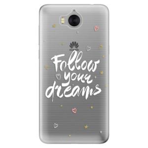 Silikonové pouzdro iSaprio (mléčně zakalené) Follow Your Dreams bílý na mobil Huawei Y5 2017 / Y6 2017
