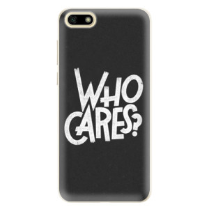 Silikonové pouzdro iSaprio (mléčně zakalené) Who Cares na mobil Huawei Y5 2018