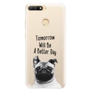 Silikonové pouzdro iSaprio (mléčně zakalené) Better Day 01 na mobil Huawei Y6 Prime 2018