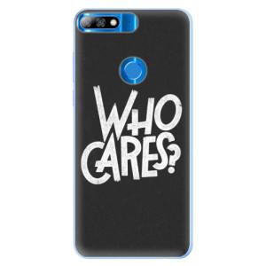 Silikonové pouzdro iSaprio (mléčně zakalené) Who Cares na mobil Huawei Y7 Prime 2018