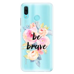 Silikonové pouzdro iSaprio (mléčně zakalené) Be Brave na mobil Huawei Nova 3