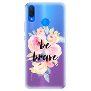 Silikonové pouzdro iSaprio (mléčně zakalené) Be Brave na mobil Huawei Nova 3i