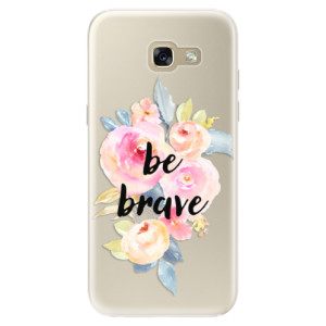 Silikonové pouzdro iSaprio (mléčně zakalené) Be Brave na mobil Samsung Galaxy A5 2017