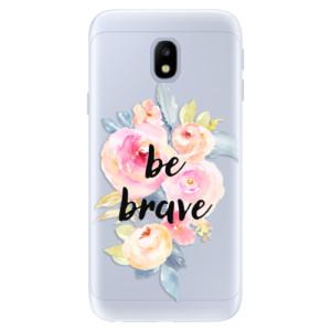 Silikonové pouzdro iSaprio (mléčně zakalené) Be Brave na mobil Samsung Galaxy J3 2017
