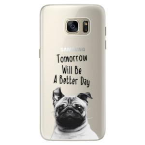 Silikonové pouzdro iSaprio (mléčně zakalené) Better Day 01 na mobil Samsung Galaxy S7