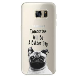 Silikonové pouzdro iSaprio (mléčně zakalené) Better Day 01 na mobil Samsung Galaxy S7 Edge
