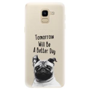 Silikonové pouzdro iSaprio (mléčně zakalené) Better Day 01 na mobil Samsung Galaxy J6