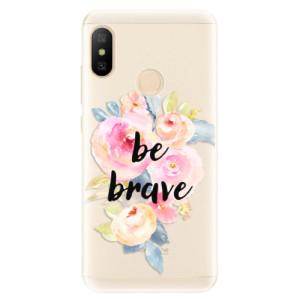 Silikonové pouzdro iSaprio (mléčně zakalené) Be Brave na mobil Xiaomi Mi A2 Lite
