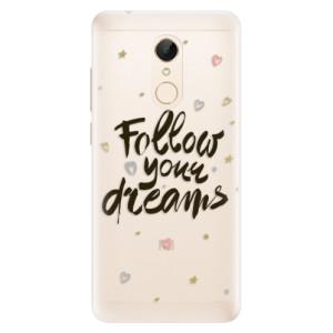 Silikonové pouzdro iSaprio (mléčně zakalené) Follow Your Dreams černý na mobil Xiaomi Redmi 5