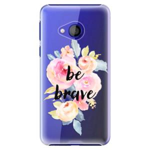 Plastové pouzdro iSaprio Be Brave na mobil HTC U Play