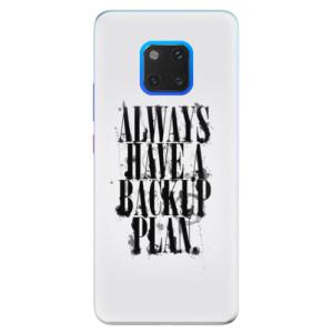 Silikonové pouzdro iSaprio (mléčně zakalené) Backup Plan na mobil Huawei Mate 20 Pro