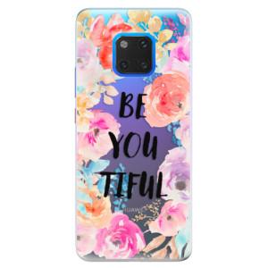 Silikonové pouzdro iSaprio (mléčně zakalené) BeYouTiful na mobil Huawei Mate 20 Pro