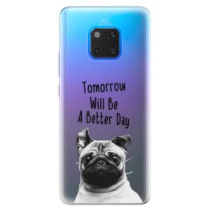 Silikonové pouzdro iSaprio (mléčně zakalené) Better Day 01 na mobil Huawei Mate 20 Pro