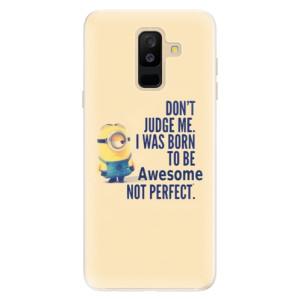 Silikonové pouzdro iSaprio (mléčně zakalené) Be Awesome na mobil Samsung Galaxy A6 Plus