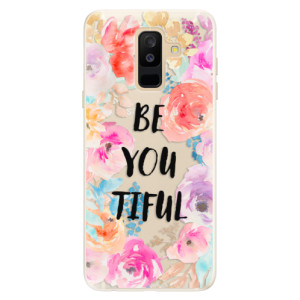 Silikonové pouzdro iSaprio (mléčně zakalené) BeYouTiful na mobil Samsung Galaxy A6 Plus