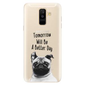 Silikonové pouzdro iSaprio (mléčně zakalené) Better Day 01 na mobil Samsung Galaxy A6 Plus