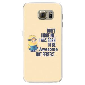 Silikonové pouzdro iSaprio (mléčně zakalené) Be Awesome na mobil Samsung Galaxy S6 Edge