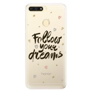 Silikonové pouzdro iSaprio (mléčně zakalené) Follow Your Dreams černý na mobil Honor 7A