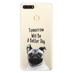Silikonové pouzdro iSaprio (mléčně zakalené) Better Day 01 na mobil Honor 7A