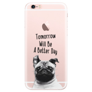 Silikonové pouzdro iSaprio (mléčně zakalené) Better Day 01 na mobil Apple iPhone 6 Plus/6S Plus