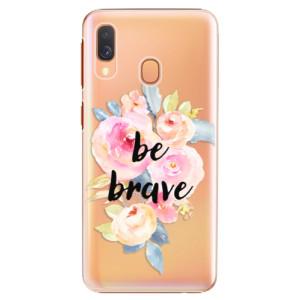 Plastové pouzdro iSaprio Be Brave na mobil Samsung Galaxy A40