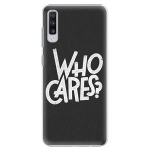 Plastové pouzdro iSaprio Who Cares na mobil Samsung Galaxy A70