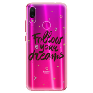 Plastové pouzdro iSaprio Follow Your Dreams černý na mobil Xiaomi Redmi Note 7