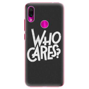 Plastové pouzdro iSaprio Who Cares na mobil Xiaomi Redmi Note 7