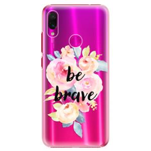 Plastové pouzdro iSaprio Be Brave na mobil Xiaomi Redmi Note 7