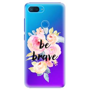 Plastové pouzdro iSaprio Be Brave na mobil Xiaomi Mi 8 Lite