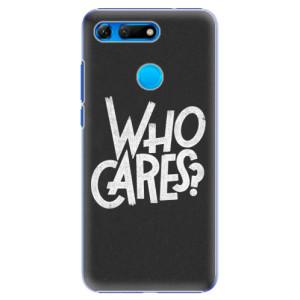 Plastové pouzdro iSaprio Who Cares na mobil Honor View 20