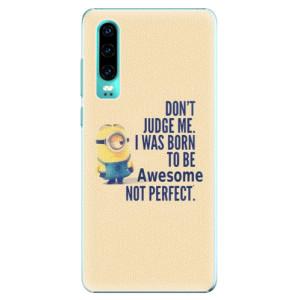 Plastové pouzdro iSaprio Be Awesome na mobil Huawei P30