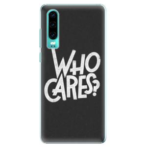 Plastové pouzdro iSaprio Who Cares na mobil Huawei P30