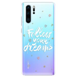 Plastové pouzdro iSaprio Follow Your Dreams bílý na mobil Huawei P30 Pro