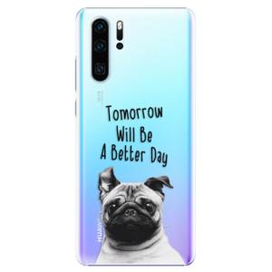 Plastové pouzdro iSaprio Better Day 01 na mobil Huawei P30 Pro