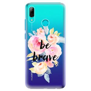 Plastové pouzdro iSaprio Be Brave na mobil Huawei P Smart 2019