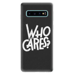 Silikonové odolné pouzdro iSaprio Who Cares na mobil Samsung Galaxy S10