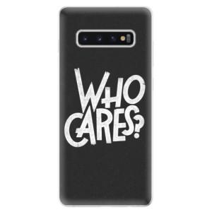 Silikonové odolné pouzdro iSaprio Who Cares na mobil Samsung Galaxy S10 Plus