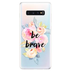 Silikonové odolné pouzdro iSaprio Be Brave na mobil Samsung Galaxy S10 Plus