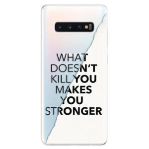 Silikonové odolné pouzdro iSaprio Makes You Stronger na mobil Samsung Galaxy S10 Plus